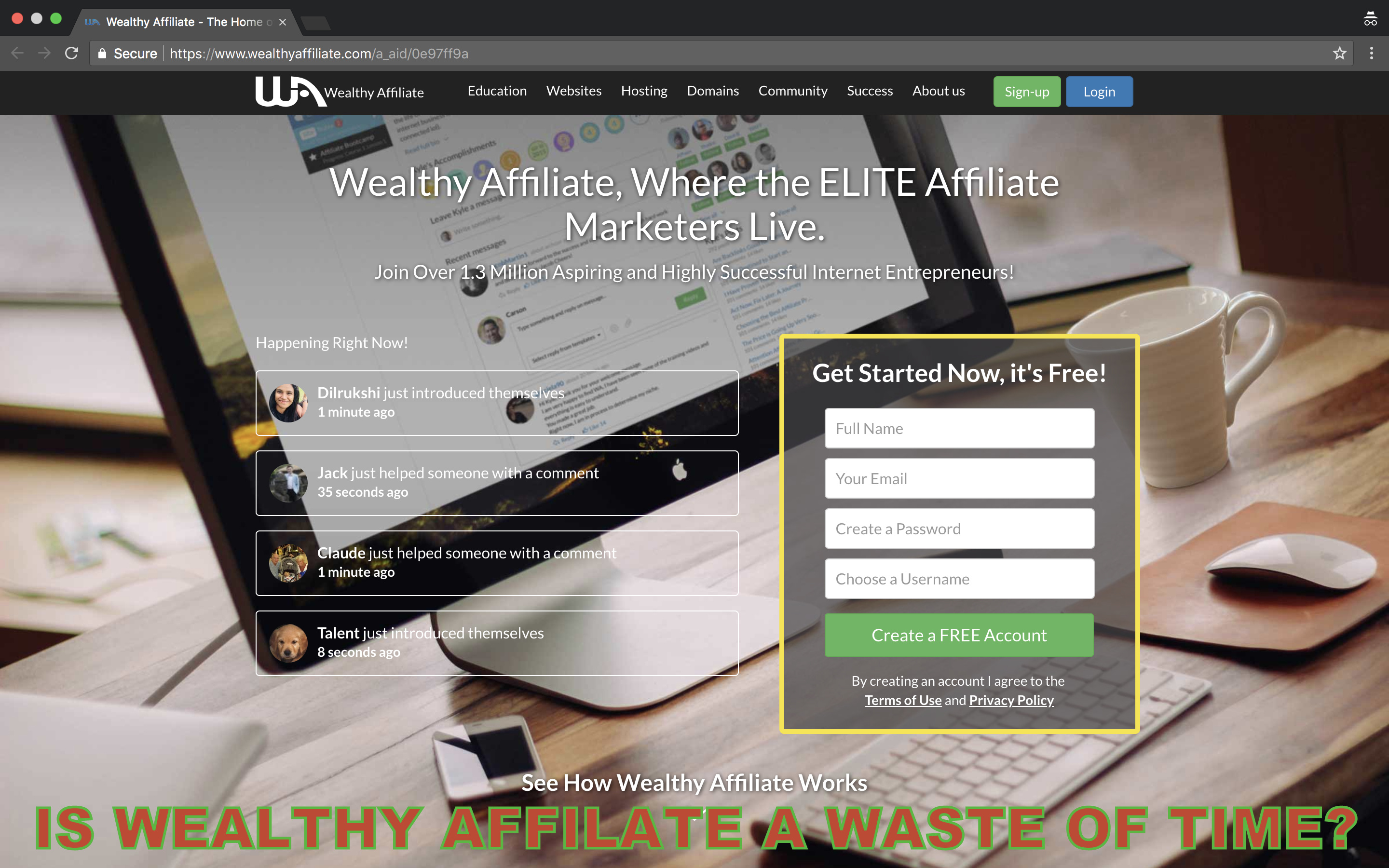 Is Wealthy Affiliate a Waste of Time