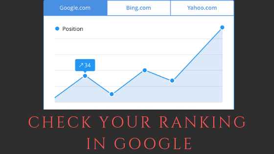 How To Check Your Ranking in Google