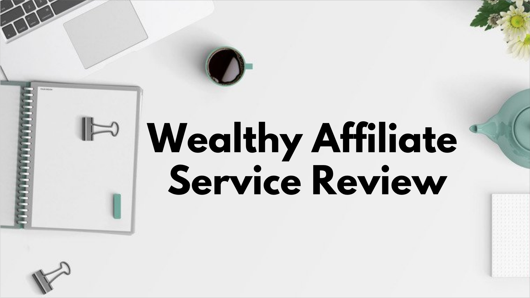 Wealthy Affiliate Service Review
