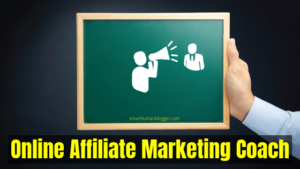 Online Affiliate Marketing Coach