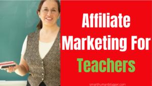 affiliate marketing for teachers